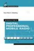 Introductory treatise To Digital Professional Mobile Radio