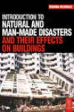 Introduction To Regular And aMn-made iDsasters And Their Effects On Buildings