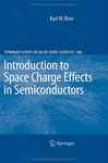 Inntroduction To Space Charge Effects In Semiconductors