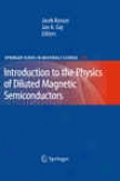 Introudction To The Physics Of Diluted Magnetic Semiconductors