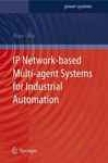 Ip Network-based Multi-agent Systems For Pertaining  Automation