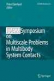 Iutak Symposium On Multiscale Problems In Multibody System Contacts