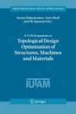 Iutam Symposium On Topological Draw Optimization Of Structures, Machines And Materials