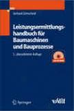 Leistungsermittlungshandbuch Fr Baumaschinen Und Bauprozesse (german Edition)