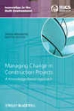 Managing Change In Construction Projects