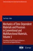 Mechahicz Of Tome-dependent Materials And Processes In Conventional And Multifunctional Materials, Volume 3