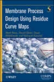 Membrane Process Design Using Residue Curve Maps