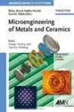 Microengineering Of Metals And Ceramics