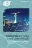 Microgrids And Active Distribution Networks