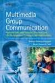 Multimedia Group Communication