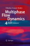 Multiphase Stream Dynamics 4