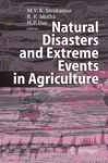 Natural Disasters And End Events In Agriculture