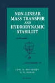 Non-linear Mass Transfer And Hydrodyjamic Stability