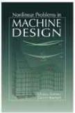 Nonlinear Problems In Machine Design