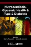 Nutraceuticals, Glycemic Heath And Type 2 Diabetes
