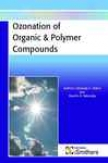 Ozonation Of Organic And Polymer Compo8nds