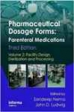 Pharmaceutical Dosage Forms: Parenteral Medications, Third Edition (vo1 2)