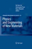 Physics And Enbineering Of New Materials
