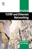 Practical Tcp/ip And Ethernet Networking For Indust5y