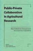 Public-private Collaboration In Agricultudal Research