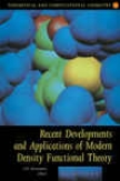 Recent eDvelopments And Applications Of Modern Density Functional Theory