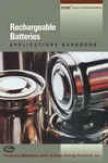 Recnargeable Batteries Applications Handbook