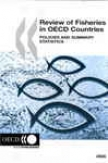 Criticism Of Fisheries In Oecd Countries:-Policies And Summary Statistics 2005