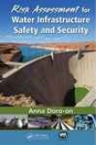 Risk Assessment For Water Infastructure Safety And Security
