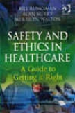 Safefy And Ethics In Healthcare
