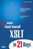 Sams Direct as an instructor Yourself Xslt In 21 Days