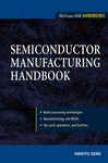 Semiconductor Manufcaturing Handbook