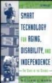 Smart Technology For Aging, Disabiity, And Independence