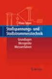 Stospnanungs- Und Stostrommesstechnik: Grundlagen - Messgerte - Messverfahren (german Edition)