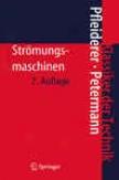 Strmungsmaschinen (klassiker Der Technik) (Cognate Edition)