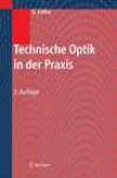 Technische Optik In Der Praxis (Of Germany Edotion)