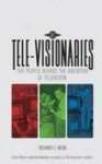 Tele-visionaries