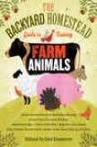 The Backyard Homestead Guide To Raixing Farm Ankmals
