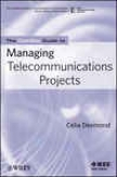 The Comsoc Guide To Managingg Trlecommunications Projects