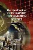 The Handbook Of Geographic Information Sceince