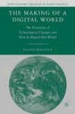 The Making Of A Digital World