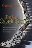 The Next Catastrophe