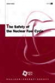 The Safety Of The Nuclear Fuel Cycle