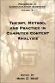 Theory, Method, And Practice In Computer Satisfy Analysis