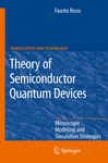 Theory Of Semiconuctor Qauntum Devices
