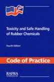 Toxicity And Safe Handling Of Rubber Chemicals