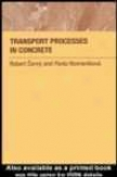 Transport Processes In Concrete