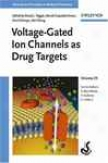 Voltage-gated Ion Channels As Drug Targets