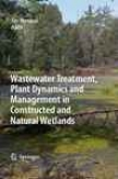 Wastewater Treatment, Plant Dynamicq And Managemen In Constructed And Natural Wtelands