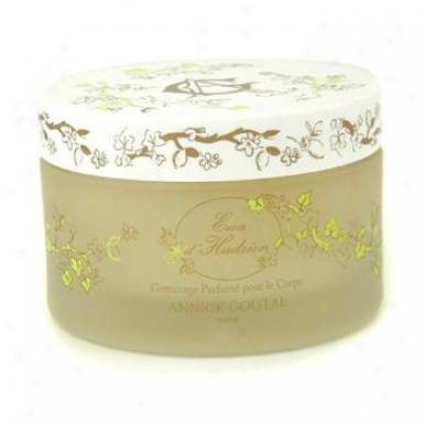 Annick Goutal Eau D'hadrien Perfumed Body Scrub 200ml/6.7oz
