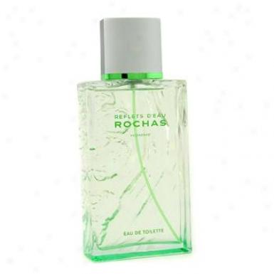 Rochas Reflet D'eau Eau De Toilette Spray 100m/l3.3oz